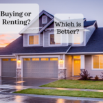 Image shows a craftsman single family home and two phrases, first, between quotes, buying or renting. Second, which is better. Both phrases end with a question mark